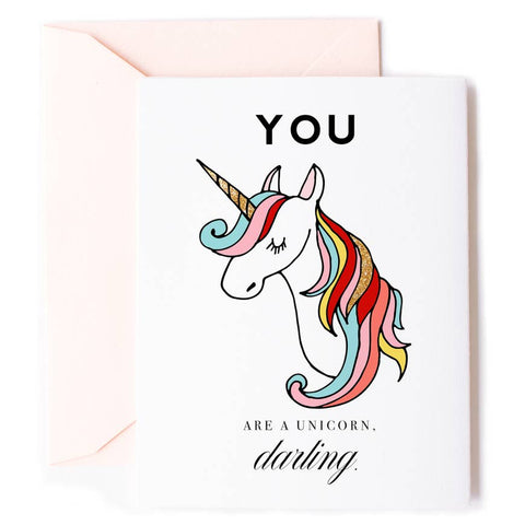Encouragement Card - You Are a Unicorn, Darling