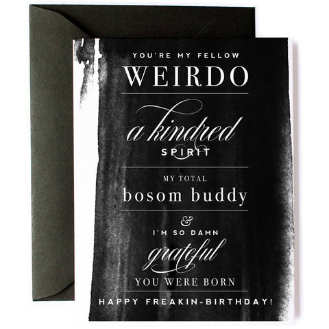 Birthday Card - You're My Fellow Weirdo