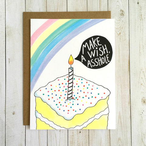 Funny Birthday Card - Make a Wish, Asshole