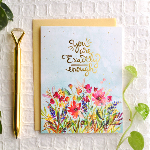 Encouragement Card - You Are Exactly Enough