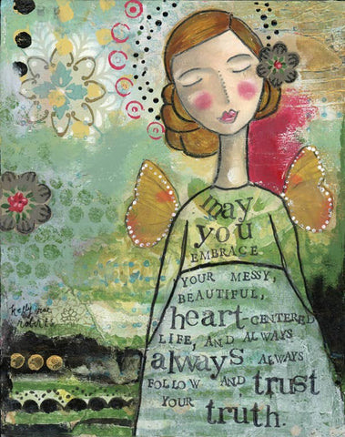 Kelly Rae Roberts Art Print - Your Messy Beautiful Life