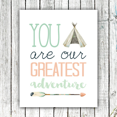 Art Print - You Are Our Greatest Adventure