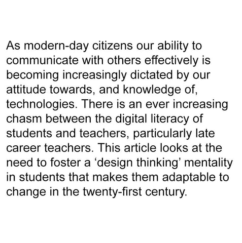 The desperate need to digitise our classrooms and produce critical and creative thinkers