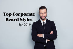 top corporate beard styles for 2019