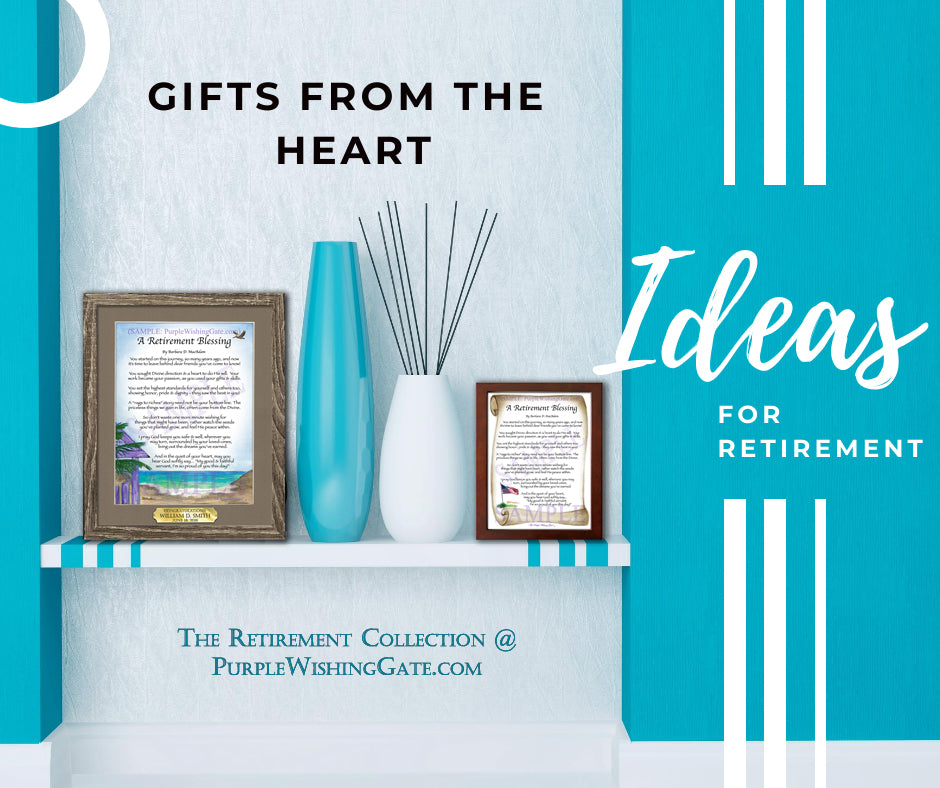 Retirement Gifts from the Heart - PurpleWishingGate.com