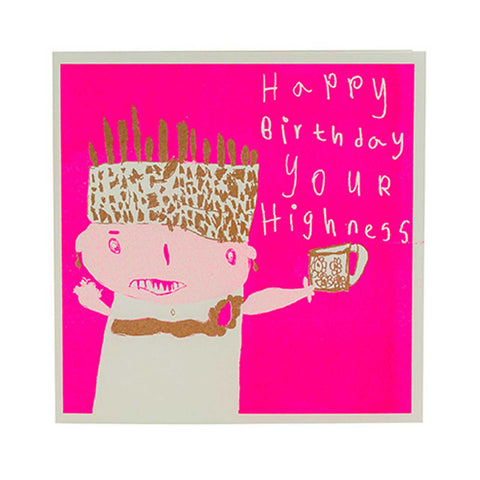 your_highness_birthday_card