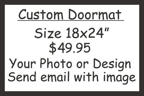 A Custom Personalized Door Mat - 24x18 - Your design or Photo