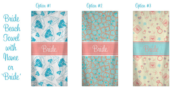 Custom Personalized Brides Beach Towel - Shown 3 pattern Options --Color and Personalization of your choice