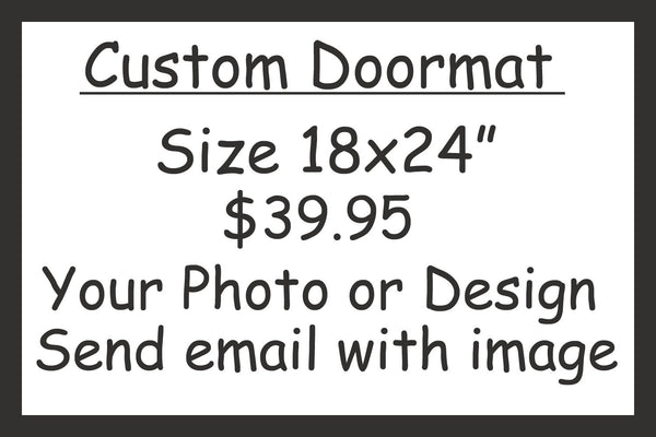 Custom Personalized Door Mat - 24x18 - Your design or Photo