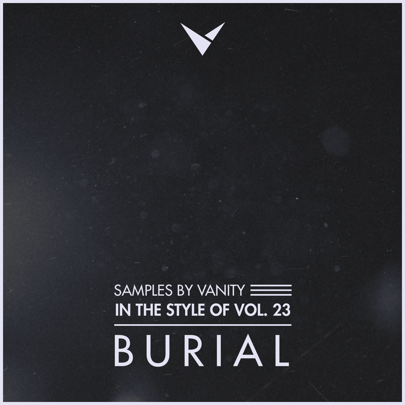 BURIAL - In The Style Of Vol.23