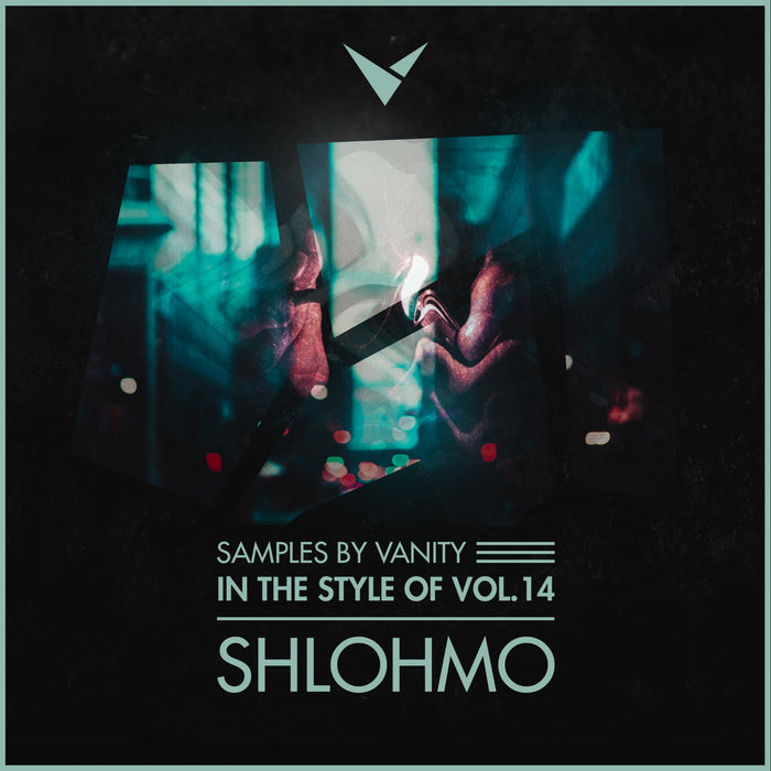 SHLOHMO - IN THE STYLE OF VOL.14 ABLETON PROJECT