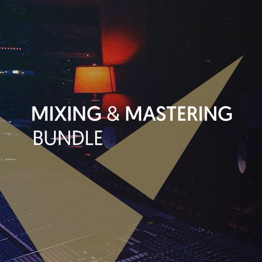Mixing & Mastering Bundle