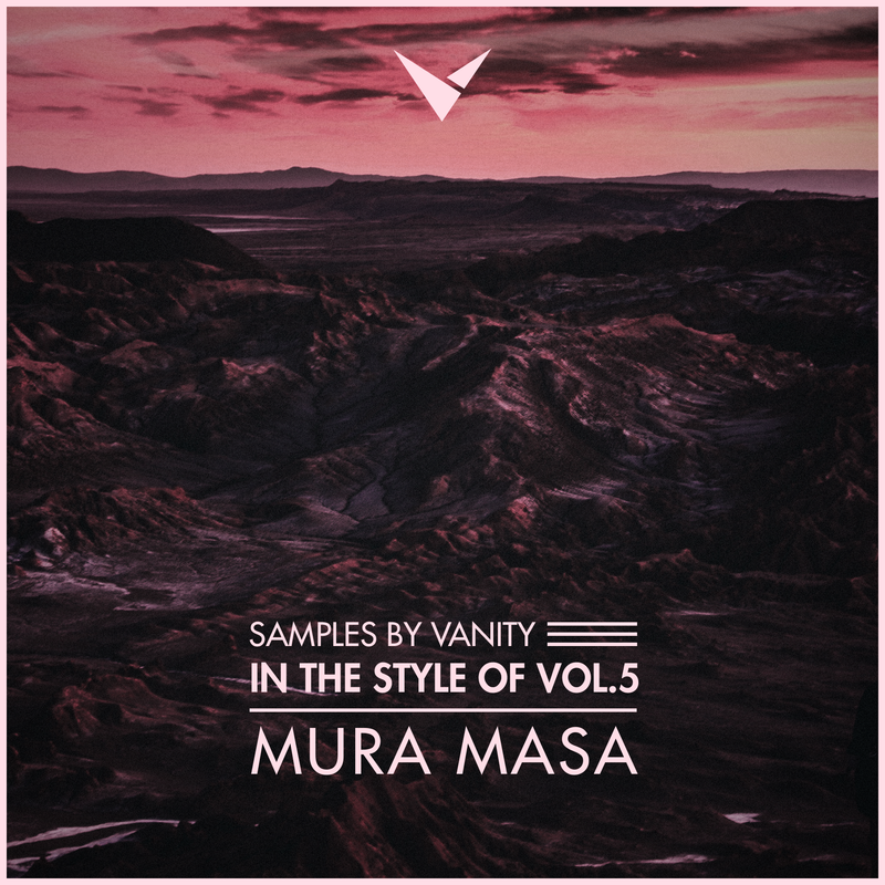 MURA MASA - In The Style Of Vol.5