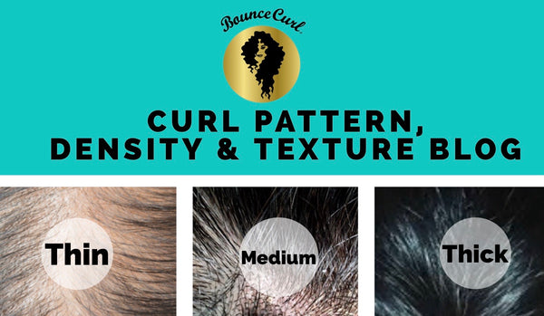 Curl Pattern, Density, and Texture