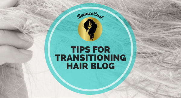 Tips for Transitioning Hair