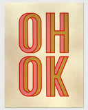 "TEXTPERIMENTS - Oh Ok • 9"" x 12"" Mini Screen-Print"