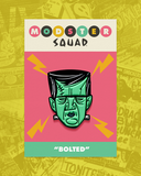 "Modster Squad ""Bolted"" ENAMEL PIN"