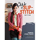 Art of Slip Stitch Knitting