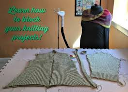 Knitting 101-Introduction to Blocking