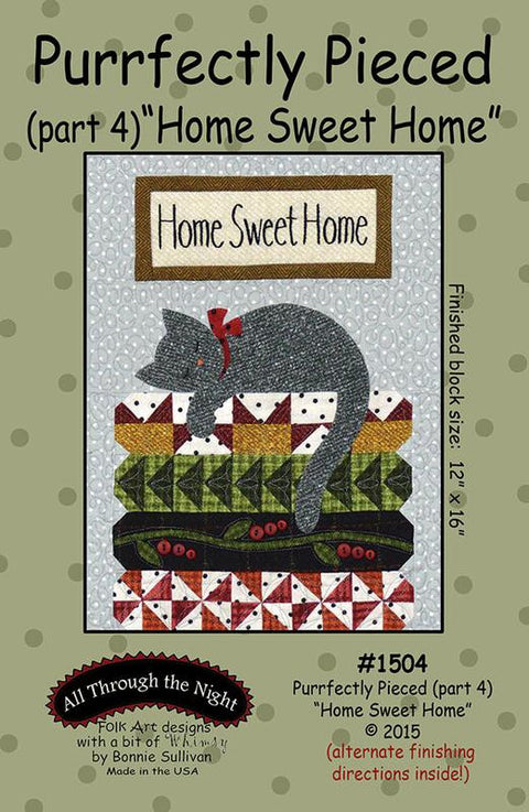 Purrfectly Pieced (Part 4) Home Sweet Home