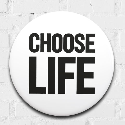 Choose Life GIANT 3D Vintage Pin Badge