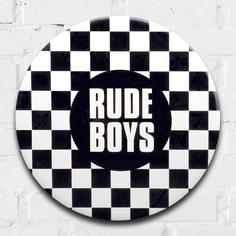 Rude Boys GIANT 3D Vintage Pin Badge