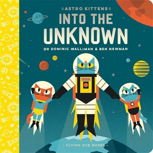 Astro Kittens Into Unknown By Dr. Dominic Walliman