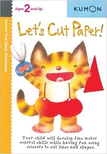 Kumon Worksbook: Let's Cut Paper! (Ages 2+)
