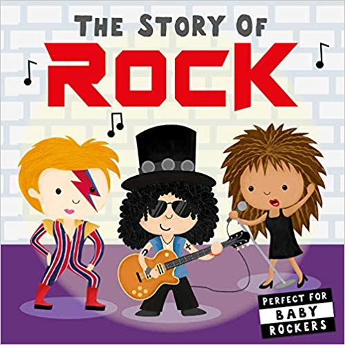 The Story of Rock (Board Book)