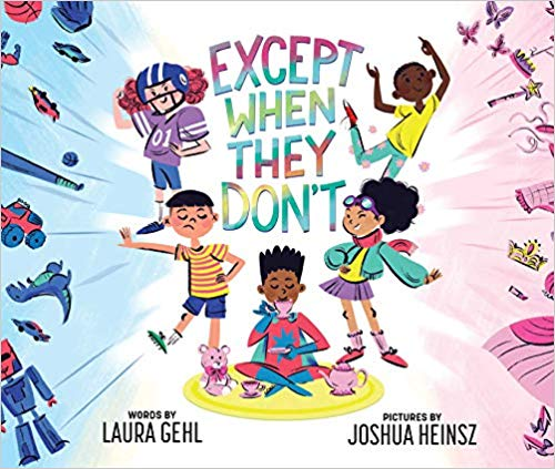 Except When They Don't by: Laura Gehl