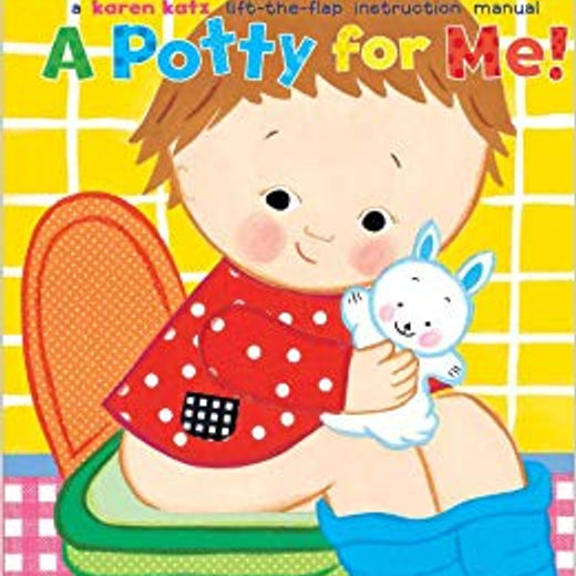 A Potty for Me by: Karen Katz