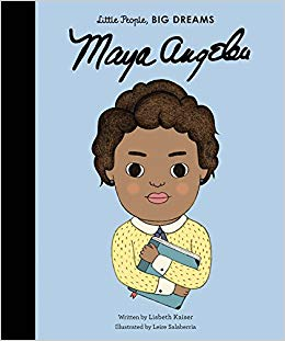 Little People, Big Dreams Board Book Maya Angelou