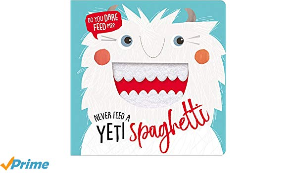 Make Believe - Never Feed a Yeti Spaghetti