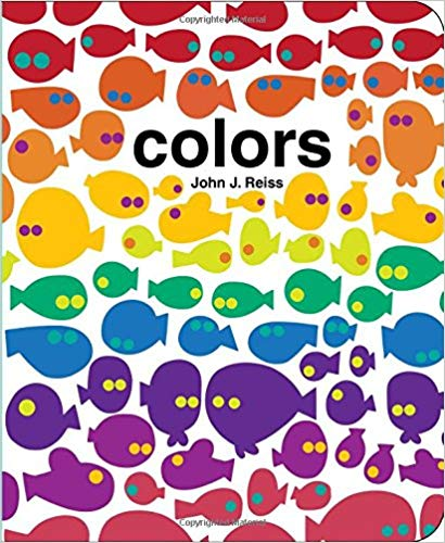 Colors Book By: John J. Reiss
