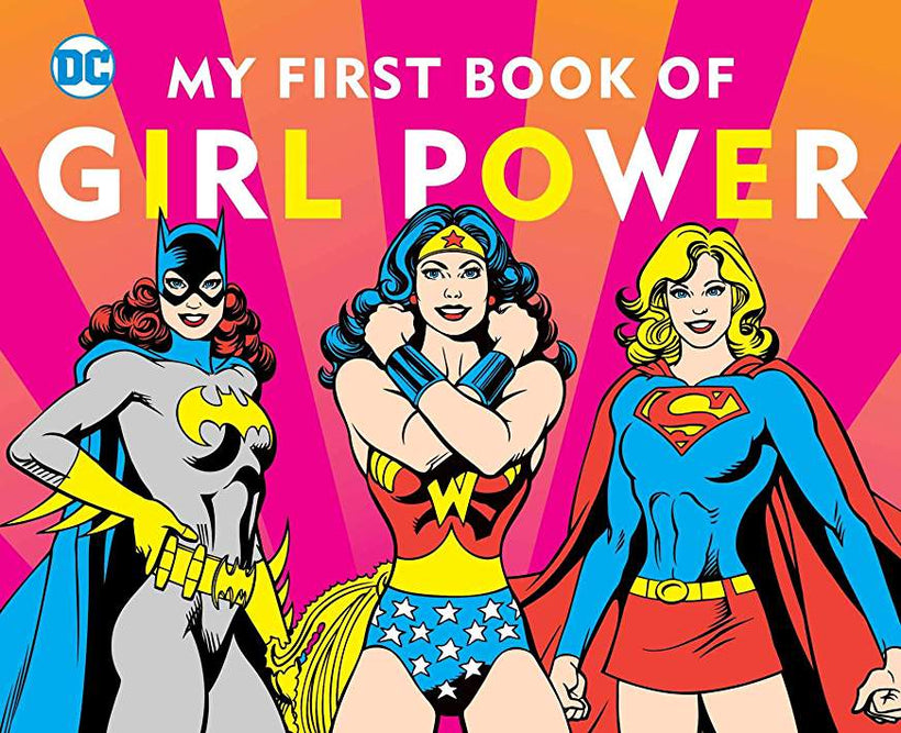 My First Book of Girl Power By DC Comics