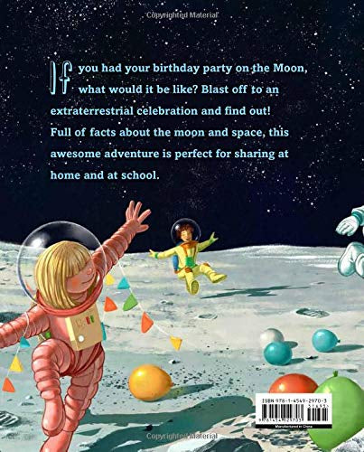 If You Had Your Birthday Party on the Moon Hardcover – Picture Book,