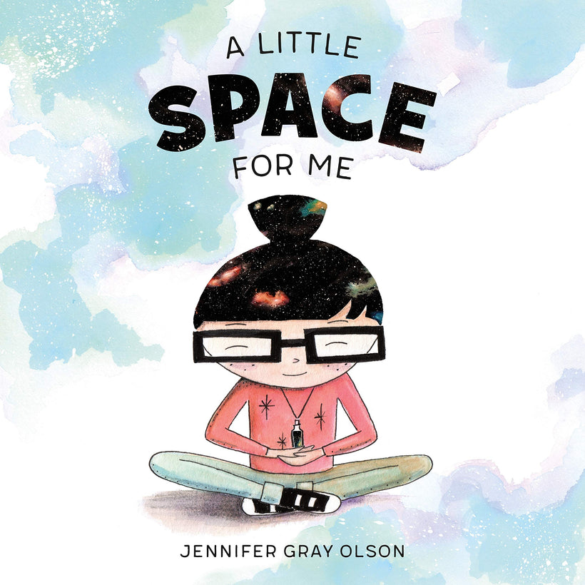 A Little Space For Me by Jennifer Gray Olson