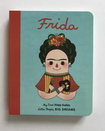Little People, Big Dreams Board Book Frida Kahlo