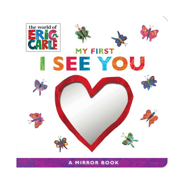 My First I See You: A Mirror Book by Eric Carle