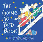 The Going to the Bed Book / By Sandra Boyton