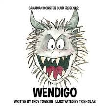 Canadian Monster Club: Wendigo