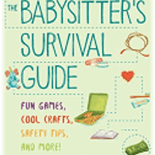 Babysitter's Survival Guide By Jill D. Chasse