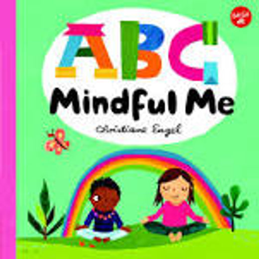 ABC Mindful Me - Christiane Engel
