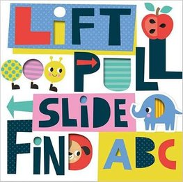 Lift, Pull, Slide, Find, ABC