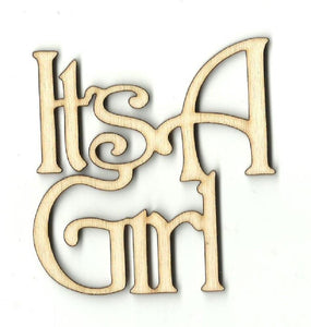 Its A Girl - Laser Cut Wood Shape Bby26 Craft Supply