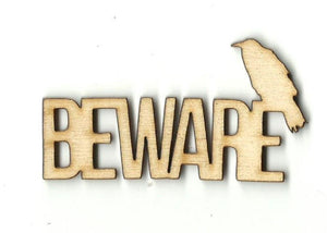 Beware Raven - Laser Cut Wood Shape Fal159 Craft Supply