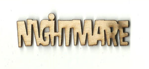 Nightmare - Laser Cut Wood Shape Fal57 Craft Supply