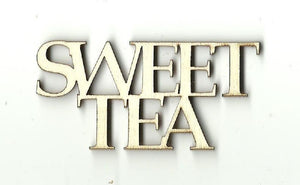 Sweet Tea - Laser Cut Wood Shape Fod13 Craft Supply