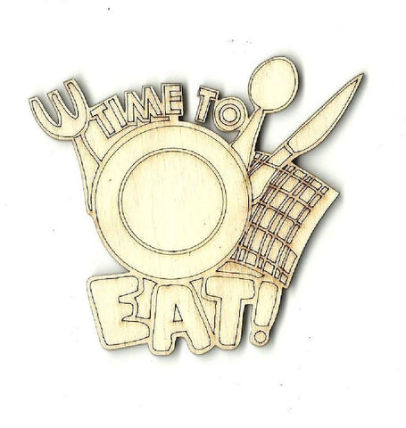 Time To Eat! - Laser Cut Wood Shape Fod59 Craft Supply