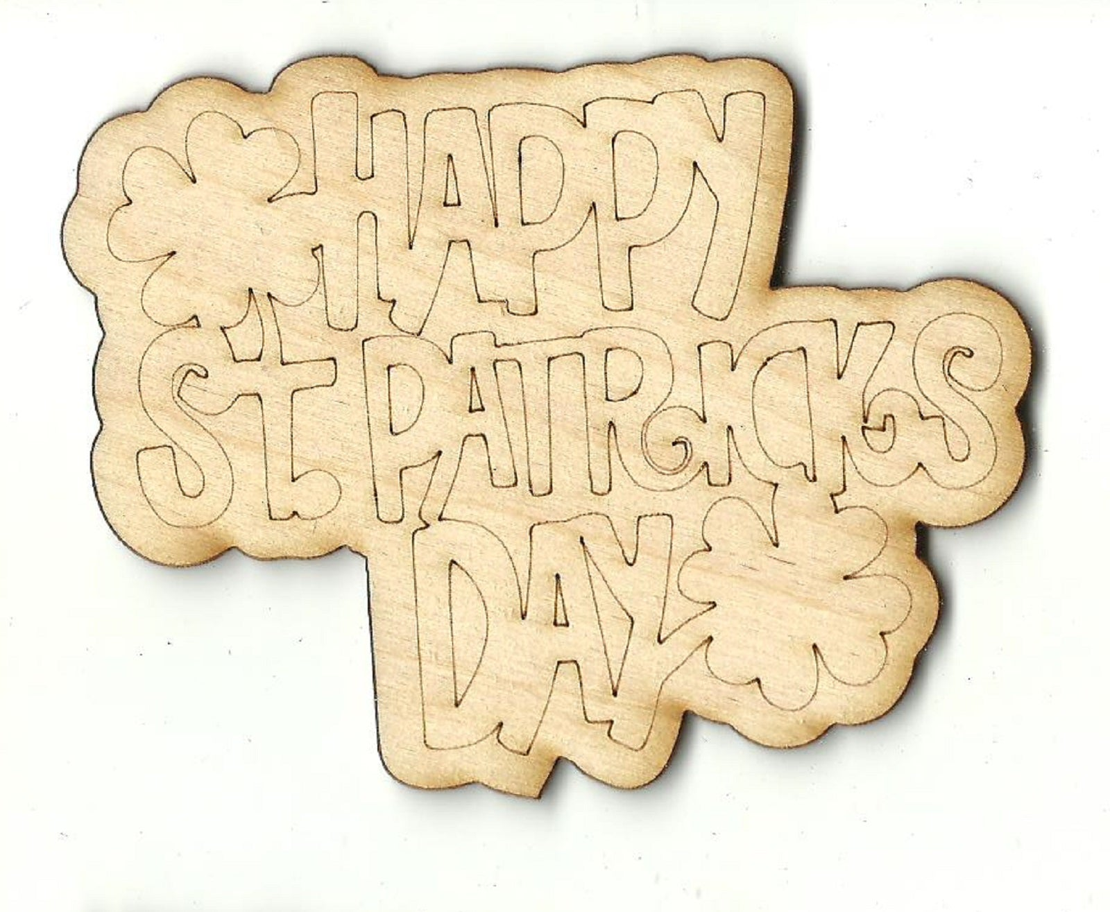 Happy St. Patrick's Day - Laser Cut Wood Shape PAT11